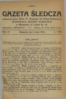 Gazeta Śledcza. R.9, L. 1109 (16 lipca 1928)