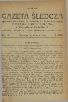 Gazeta Śledcza. R.9, L. 1110 (19 lipca 1928)