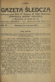 Gazeta Śledcza. R.9, L. 1116 (6 sierpnia 1928)