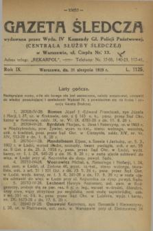 Gazeta Śledcza. R.9, L. 1125 (31 sierpnia 1928)
