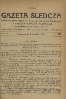 Gazeta Śledcza. R.9, L. 1128 (7 września 1928)