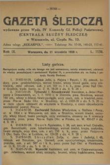 Gazeta Śledcza. R.9, L. 1132 (21 września 1928)