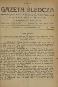 Gazeta Śledcza. R.9, L. 1140 (11 października 1928)