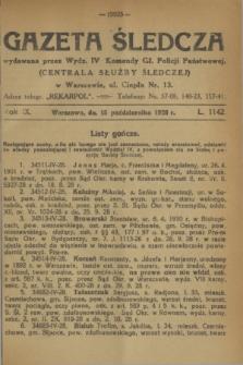 Gazeta Śledcza. R.9, L. 1142 (15 października 1928)