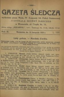 Gazeta Śledcza. R.9, L. 1151 (10 listopada 1928)