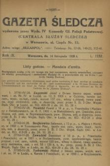 Gazeta Śledcza. R.9, L. 1152 (14 listopada 1928)