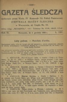 Gazeta Śledcza. R.9, L. 1161 (4 grudnia 1928)