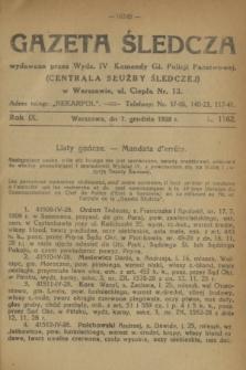 Gazeta Śledcza. R.9, L. 1162 (7 grudnia 1928)