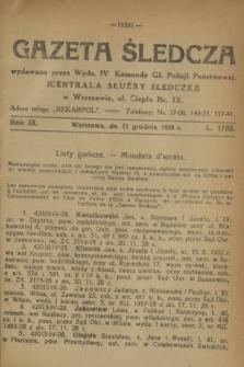 Gazeta Śledcza. R.9, L. 1163 (11 grudnia 1928)