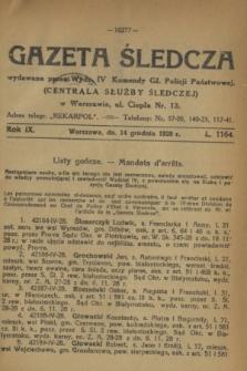 Gazeta Śledcza. R.9, L. 1164 (14 grudnia 1928)