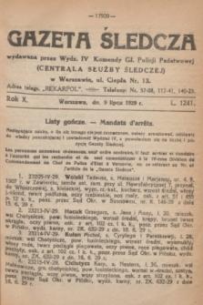 Gazeta Śledcza. R.10, L. 1241 (9 lipca 1929)