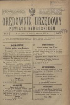Orędownik Urzędowy Powiatu Bydgoskiego. R.76, nr 34 (17 sierpnia 1927)
