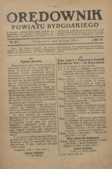 Orędownik Powiatu Bydgoskiego : wychodzi raz tygodniowo i to w środę. R.79, nr 32 (23 lipca 1930)
