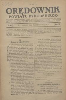 Orędownik Powiatu Bydgoskiego : wychodzi raz tygodniowo i to w środę. R.79, nr 45 (8 października 1930)