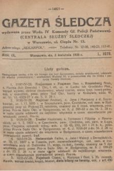 Gazeta Śledcza. R.9, L. 1073 (2 kwietnia 1928)