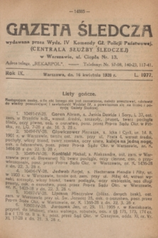Gazeta Śledcza. R.9, L. 1077 (16 kwietnia 1928)