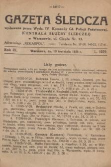 Gazeta Śledcza. R.9, L. 1079 (19 kwietnia 1928)