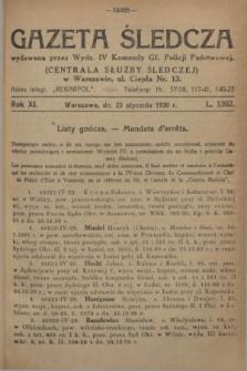 Gazeta Śledcza. R.11, L. 1302 (23 stycznia 1930)