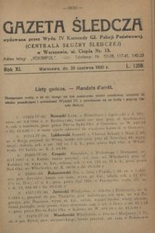 Gazeta Śledcza. R.11, L. 1358 (20 czerwca 1930)