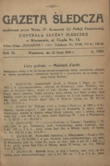 Gazeta Śledcza. R.11, L. 1369 (23 lipca 1930) + dod.