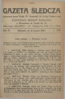 Gazeta Śledcza. R.11, L. 1378 (22 sierpnia 1930)