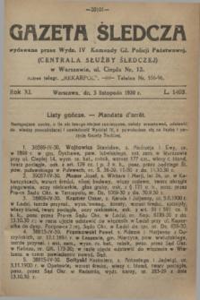 Gazeta Śledcza. R.11, L. 1403 (3 listopada 1930)
