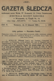 Gazeta Śledcza. R.11, L. 1409 (26 listopada 1930)