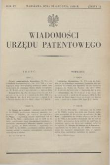 Wiadomości Urzędu Patentowego. R.15, z. 12 (31 grudnia 1938)