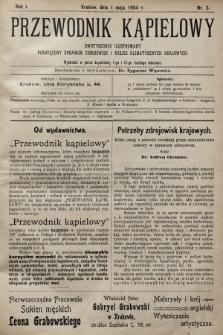 Przewodnik Kąpielowy : dwutygodnik ilustrowany poświęcony sprawom zdrojowisk i miejsc klimatycznych krajowych. 1904, nr3