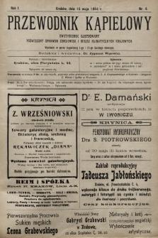Przewodnik Kąpielowy : dwutygodnik ilustrowany poświęcony sprawom zdrojowisk i miejsc klimatycznych krajowych. 1904, nr4