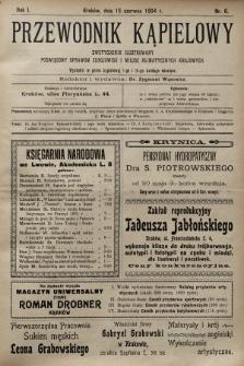 Przewodnik Kąpielowy : dwutygodnik ilustrowany poświęcony sprawom zdrojowisk i miejsc klimatycznych krajowych. 1904, nr6