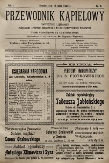 Przewodnik Kąpielowy : dwutygodnik ilustrowany poświęcony sprawom zdrojowisk i miejsc klimatycznych krajowych. 1904, nr8