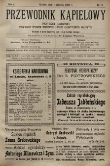 Przewodnik Kąpielowy : dwutygodnik ilustrowany poświęcony sprawom zdrojowisk i miejsc klimatycznych krajowych. 1904, nr9