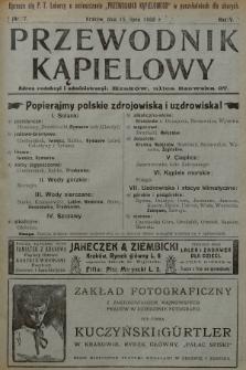 Przewodnik Kąpielowy : organ polskiego Towarzystwa balneologicznego. 1908, nr7