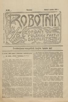 Robotnik : organ Polskiej Partji Socyalistycznej [Lewicy]. 1906, nr 200 (8 grudnia)