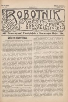 Robotnik : organ Polskiej Partji Socjalistycznej [Lewicy]. 1911, nr 225 (marzec) - wyd. zagraniczne