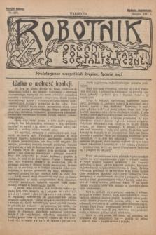 Robotnik : organ Polskiej Partji Socjalistycznej [Lewicy]. 1911, nr 228 (sierpień) - wyd. zagraniczne