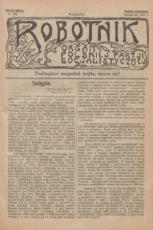 Robotnik : organ Polskiej Partji Socjalistycznej [Lewicy]. 1911, nr 229 (październik) - wyd. zagraniczne