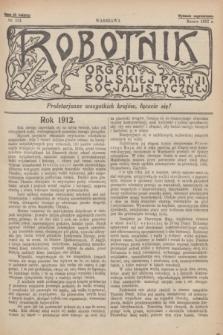 Robotnik : organ Polskiej Partji Socjalistycznej [Lewicy]. 1912, nr 231 (marzec) - wyd. zagraniczne