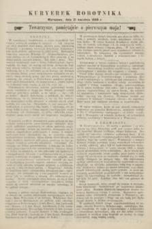 Kuryerek Robotnika. 1899 (21 kwietnia)