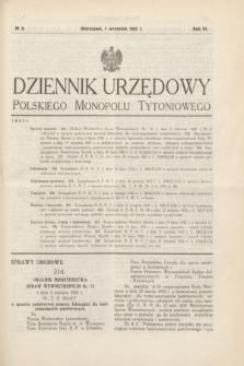Dziennik Urzędowy Polskiego Monopolu Tytoniowego.R.6, № 9 (1 września 1932)