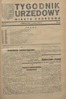 Tygodnik Urzędowy Miasta Chorzowa.R.5, nr 25 (9 lipca 1938)