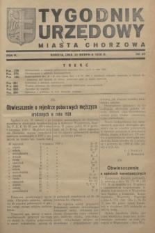 Tygodnik Urzędowy Miasta Chorzowa.R.5, nr 29 (20 sierpnia 1938)