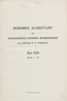 Warszawski Dziennik Wojewódzki dla Obszaru M. St. Warszawy.1936, Skorowidz alfabetyczny