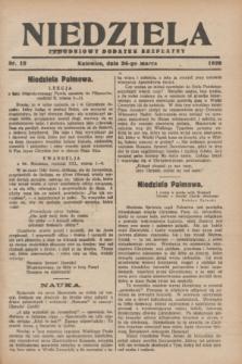 Niedziela : tygodniowy dodatek bezpłatny.1929, nr 12 (24 marca)