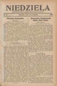 Niedziela : tygodniowy dodatek bezpłatny.1929, nr 14 (7 kwietnia)