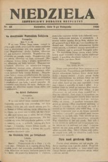 Niedziela : tygodniowy dodatek bezpłatny.1930, nr 43 (2 listopada)