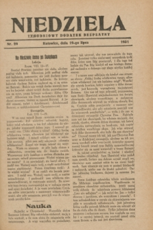 Niedziela : tygodniowy dodatek bezpłatny.1931, nr 29 (19 lipca)
