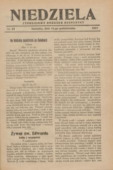 Niedziela : tygodniowy dodatek bezpłatny.1931, nr 41 (11 października)