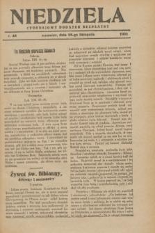 Niedziela : tygodniowy dodatek bezpłatny.1931, nr 48 (29 listopada)